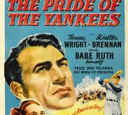 Sports in the Movies: Pride of the Yankees